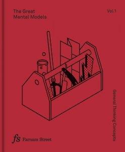 Great Mental Models Volume 1